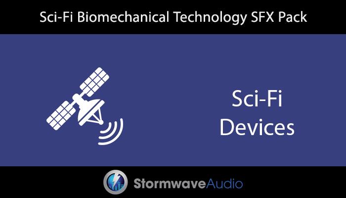 Sci-Fi Biomechanical Technology SFX Pack