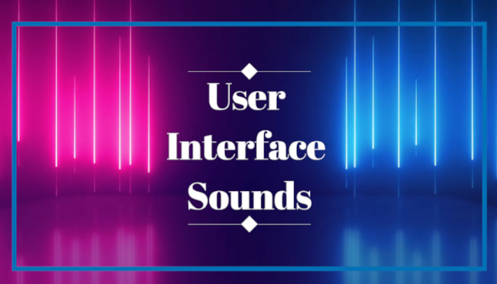 User Interface Sounds – Volume one