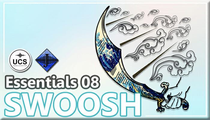 SFX Essentials 08 – SWOOSH
