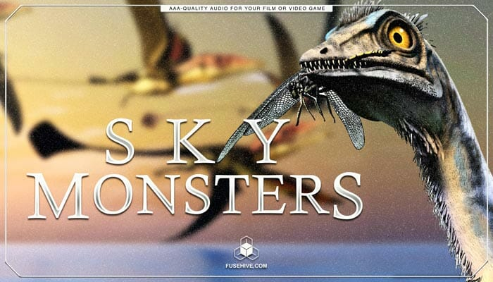 Monster Birds & Sky Creatures, Beasts, Dinosaurs & Myhtology Dragon Sound Effects Library