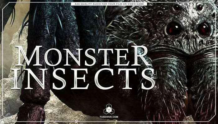 Monster Insects Sound Effects Library – Giant Spiders & Flying Creatures, Beasts, Dinosaurs & Mythology Dragons