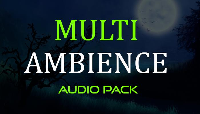 Multi Ambience – Audio Pack