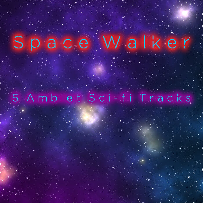 Space Walker – Ambient Sci-Fi Music