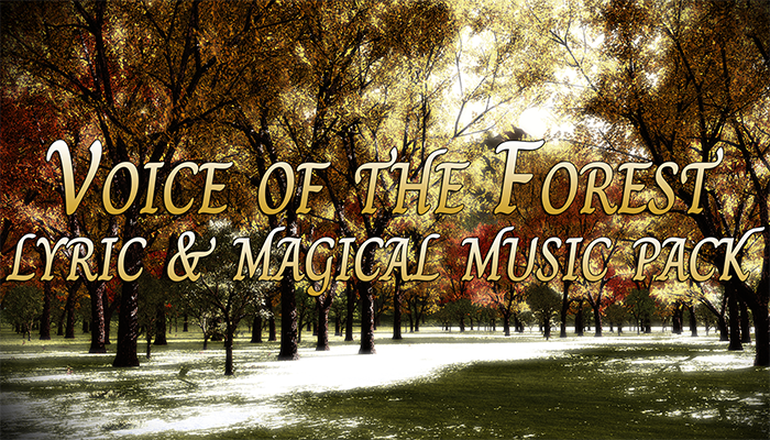 Voice Of The Forest (Lyric & Magical Music Pack)