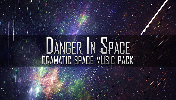 Danger In Space (Dramatic Space Music Pack)