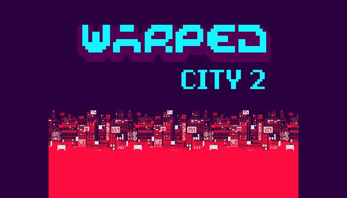 Warped City 2