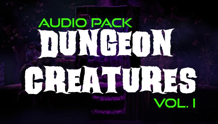 Dungeon Creatures – Audio Pack