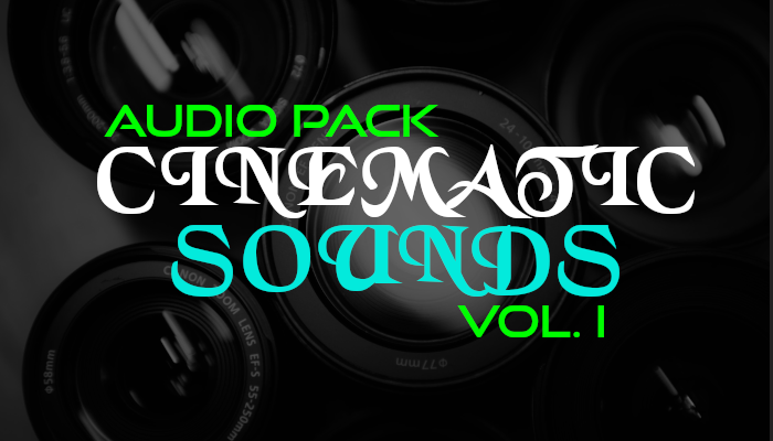 Cinematic Sounds – Audio Pack