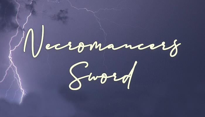 The Necromancer's Sword
