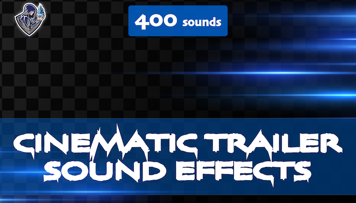 Cinematic Trailer Sound Effects