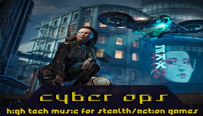 Cyber Ops – Cyberpunk Music for Stealth/Action Games