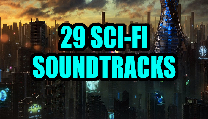 29 Sci-Fi Soundtracks Collection
