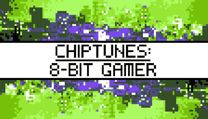 Chiptunes: 8-bit Gamer