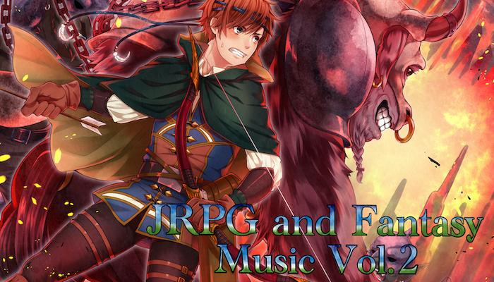 JRPG and Fantasy Music Vol. 2