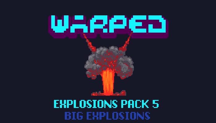 Warped Explosion Pack 5