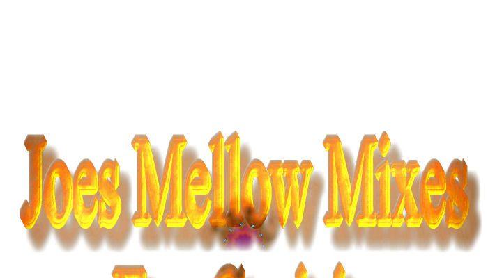 Joes Mellow Mixes For Cruisin Vol.12