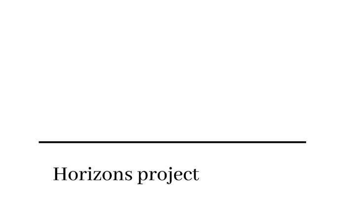 Horizons Project