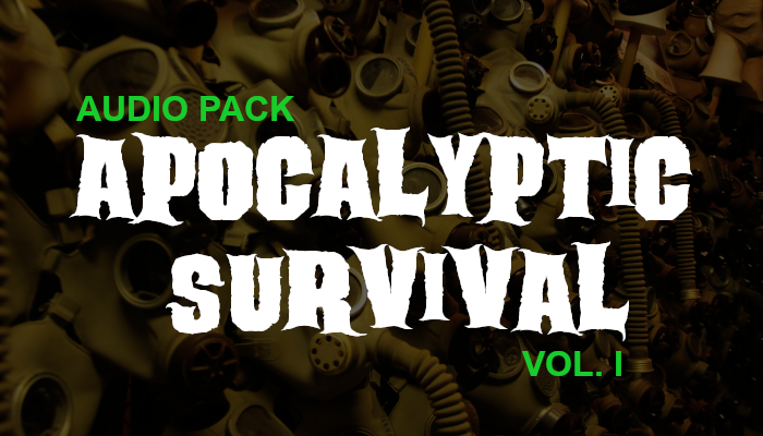 Apocalyptic Survival – Audio Pack