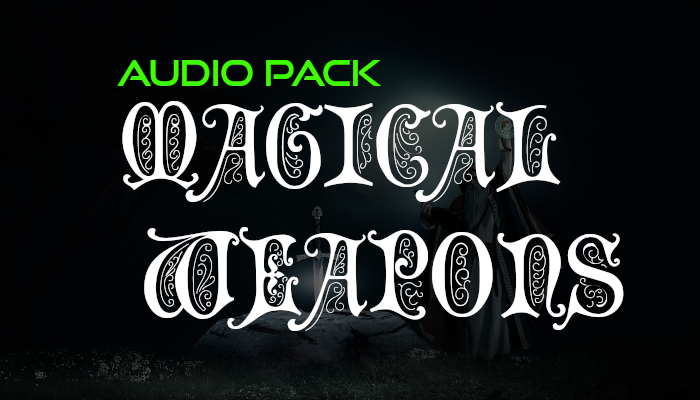 Magical Weapons – Audio Pack