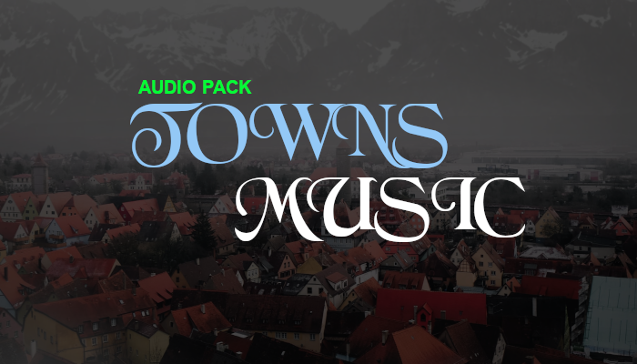 Towns Music – Audio Pack
