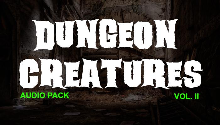 Dungeon Creatures II – Audio Pack