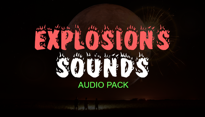 Explosion Sounds – Audio Pack