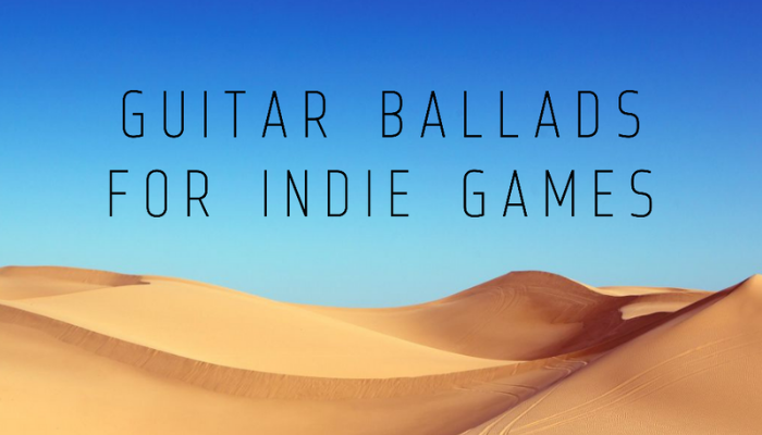 Guitar Ballads for Indie Games
