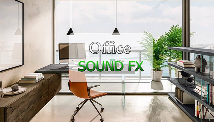 Office SFX