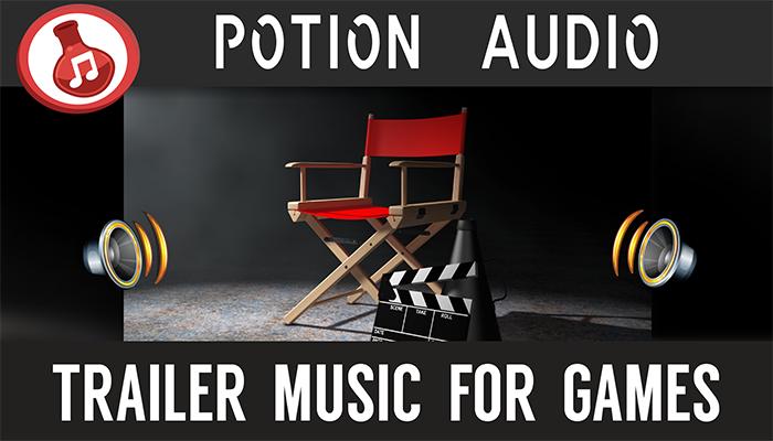 Trailer Music For Games