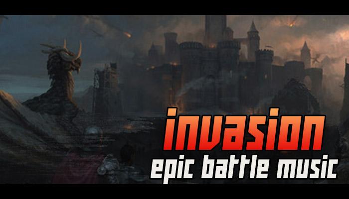 Epic Battle Game Music – Invasion – Background