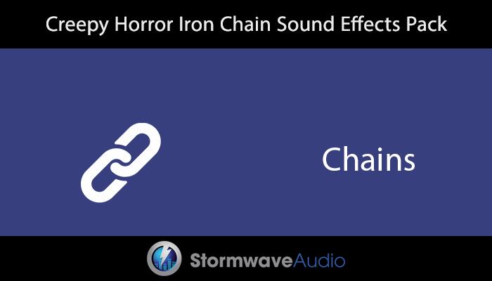 Creepy Horror Iron Chain SFX Pack
