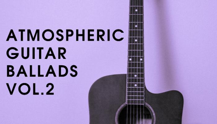 Atmospheric Guitar Ballads Vol.2