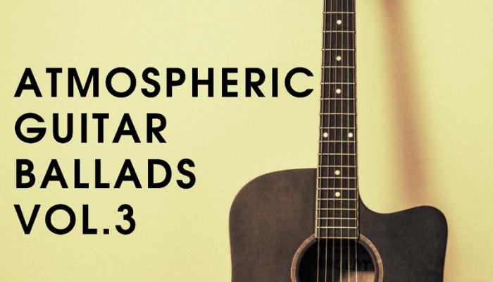 Atmospheric Guitar Ballads Vol.3