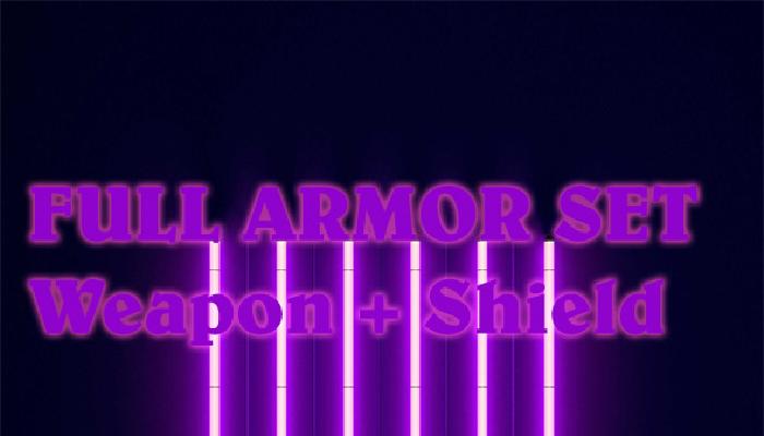 Full set Armor +Weapon + Shield